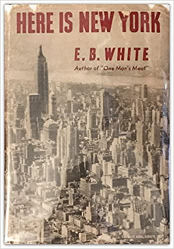 Here is New York: E.B. White: Amazon.com: Books