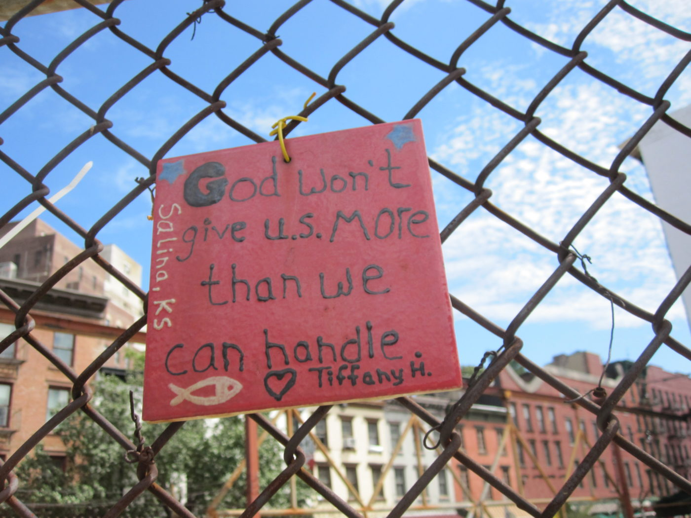 God Won_t Give Us More Than We Can Handle 09_07_2011.JPG